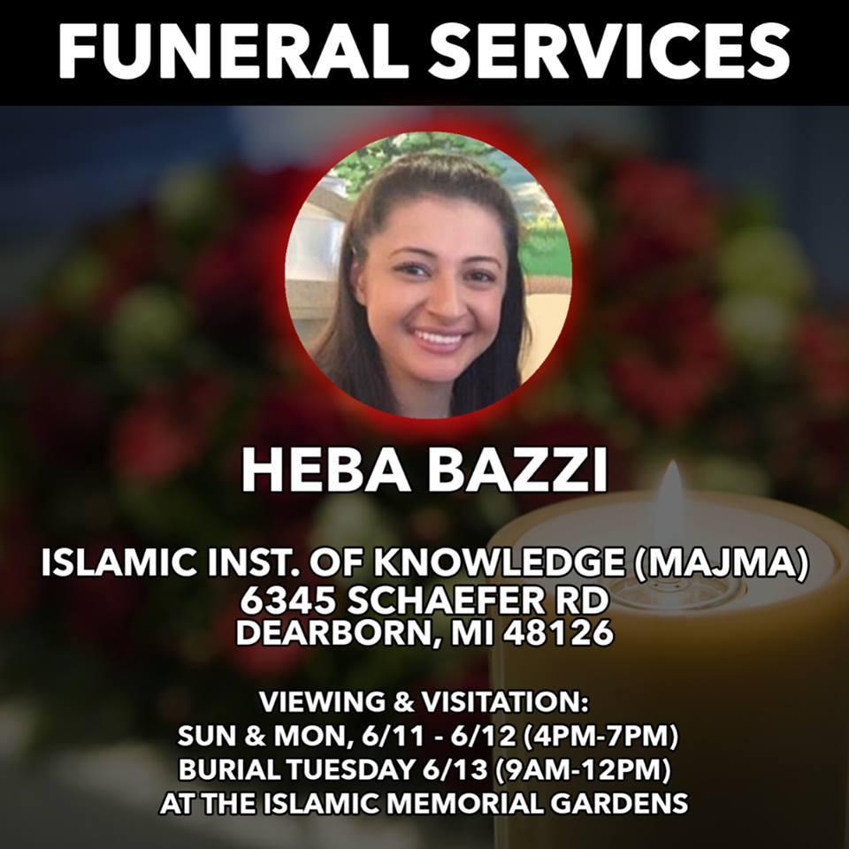 RIP  HEBA  BAZZI   DEARBORN  USA